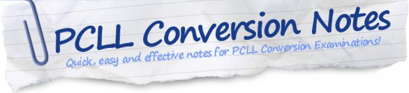 PCLL Conversion Notes - Hong Kong PCLL Conversion Examinations, Study Notes, Free Study Tips